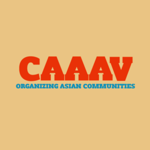 CAAAV Organizing Asian Communities