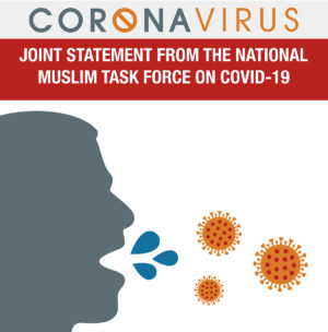 Joint Statement From the National Muslim Task Force on COVID-19