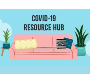COVID-19 Resource Hub