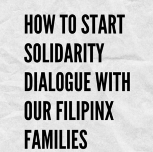 How to Start Solidarity Dialogue with Filipinx Families