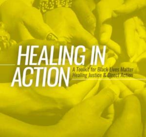 Healing in Action - Black Lives Matter