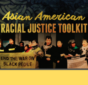 Asian American Racial Justice Toolkit