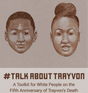 #Talk about Trayvon Toolkit