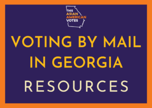 Vote by Mail In-Language Resources - Georgia