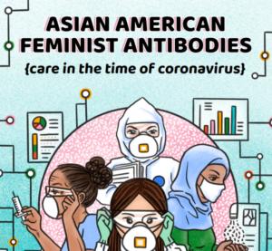 Asian American Feminist Anti-Bodies Zine