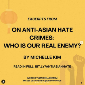 On Anti-Asian Hate Crimes: Who Is Our Real Enemy? By Michelle Kim