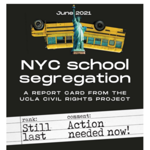 NYC School Segregation Report Card: Still Last, Action Needed Now — The Civil Rights Project at UCLA